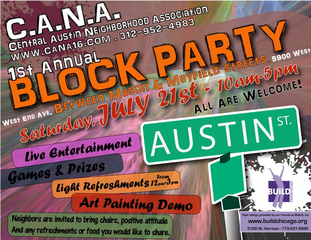 CANA First Annual Block Party/Festival Kicks off July 21st.